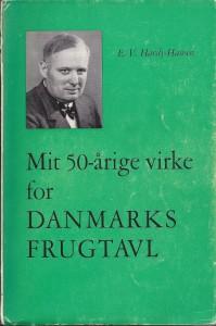 Mit 50-årige virke for Danmarks Frugtavl